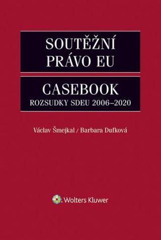 Soutěžní právo EU – Casebook [E-kniha]